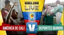 América vs Quindío por cuadrangulares del Torneo Águila (2-1)