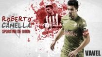 Sporting de Gijón 2015/2016: Roberto Canella, quien te ha visto y quien te ve