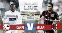 Live Carpi-Milan (0-0) risultato Serie A 2015/16 in diretta