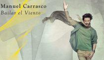 Manuel Carrasco, Bailar el Viento
