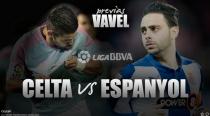 Celta - Espanyol: esperando una carambola por la séptima plaza