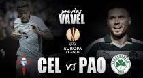 Previa Celta de Vigo – Panathinaikos: El encuentro nunca visto