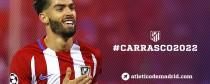 Carrasco renueva con el Atlético hasta 2022