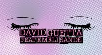 David Guetta y Emeli Sandé publican el videoclip de 'What I Did For Love'