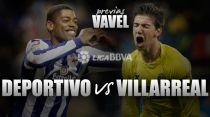 Deportivo - Villarreal: necesidad de ganar