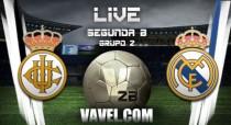 Real Madrid Castilla vs Real Unión de Irún en directo online en Segunda B 2016 (0-0)