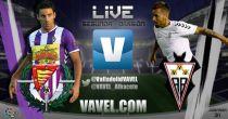 Resultado Real Valladolid - Albacete Balompié en vivo (0-1)