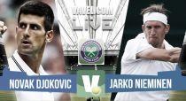 Novak Djokovic vs Jarkko Nieminen en vivo y en directo online en Wimbledon 2015 (1-0)