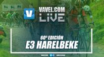 E3 Harelbeke 2017 en vivo: la esencia del pavé belga