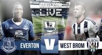 Everton vs West Bromwich Albion Live Score Commentary in Premier League 2016