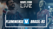 Resultado e gols de Fluminense x Brasil-RS pela Copa da Primeira Liga (1-1)