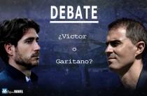 Debate: ¿Víctor o Garitano?