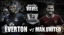 Everton- Manchester United: Máxima igualdad