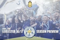 Leicester City 2016/17 Season Preview: Can the champions defend their unlikely title?