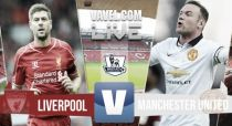 Liverpool vs Manchester United en direct commenté : suivez le match en live (1-2)