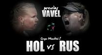 Holanda - Rusia: comienza la reconquista