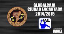 GlobalCaja Ciudad Encantada 2014/15