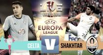 Partido Celta de Vigo vs Shakhtar Donetsk en vivo y en directo online en Europa League 2017