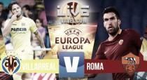 La Roma golea al Villarreal y presenta su candidatura al título