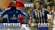 CD Tenerife – Cádiz CF: ganar como única opción
