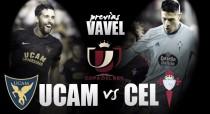 UCAM Murcia-Celta: la Copa mola
