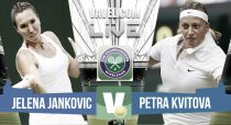 Jelena Jankovic vs Petra Kvitova en vivo y en directo online en Wimbledon 2015