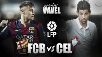 FC Barcelona - Celta: a repetir la gesta con la moral reforzada