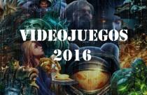 Los mejores juegos hasta el momento de 2016
