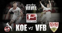 1. FC Köln - VfB Stuttgart Preview: Hosts keen to claim all three points