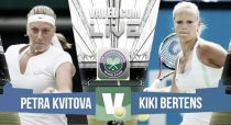 Petra Kvitova vs Kiki Bertens en vivo y en directo online en Wimbledon 2015