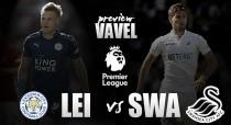 Leicester City - Swansea City: buscando tres puntos importantes