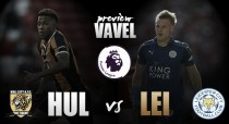 Hull City vs Leicester City Preview: Can the Foxes or the Tigers prevail on the opening day?