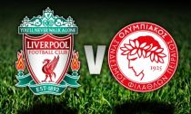 Liverpool vs Olympiakos Live Stream and Scores of Pre-season Friendly