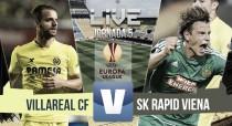 Resultado Villarreal vs Rapid Viena en Europa League (1-0): liderato amarillo