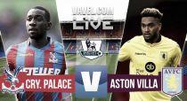Score Crystal Palace - Aston Villa in EPL 2015 (2-1)