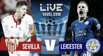 Sevilla vs Leicester City en vivo online en Champions League 2017
