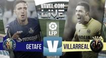 Getafe CF vs Villarreal CF en vivo y en directo online