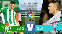 Betis vs Celta de Vigo en vivo y en directo online