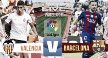 Resultado Valencia vs Barcelona en vivo online en La Liga 2016