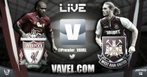 Liverpool vs West Ham en vivo y en directo online