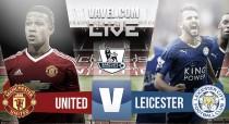 Resultado Manchester United vs Leicester City EN VIVO hoy en Premier League 2016 (0-0)