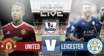 Match Manchester United vs Leicester City Live Stream Result and EPL Scores (1-1)