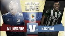 Resultado Millonarios vs Nacional en cuartos de final Liga Águila (2-1)
