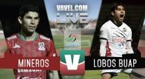 Mineros vs Lobos BUAP en vivo online en Ascenso MX 2017 (0-0)
