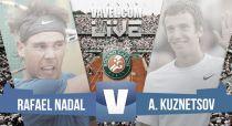 Rafael Nadal vs Andrey Kuznetsov en vivo y en directo online en Roland Garros 2015