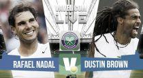 Rafael Nadal vs Dustin Brown en vivo y en directo online en Wimbledon 2015