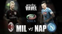 Milan - Napoli Preview: Milan looking to iron out inconsistency