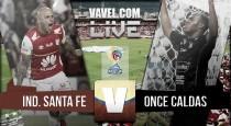 Partido Santa Fe vs Once Caldas en vivo y en directo online en la Liga Águila 2016-I (0-0)