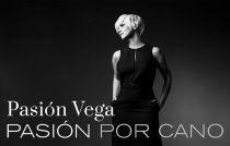 Pasión, pasión por Cano, pasión por Vega
