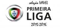 Seleção VAVEL da Primeira Liga 2015-16